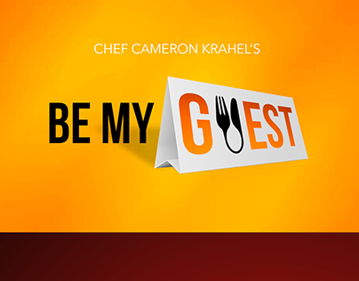 BE MY GUEST - Cooking Show