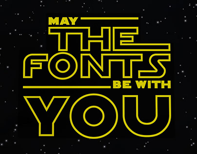 """Poster """"May the fonts be with you"""""""