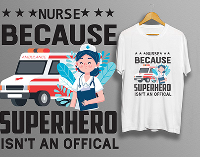 There are a Modern eye Catching Nursing t-shirt design