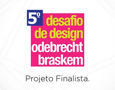 5° Desafio de Design Odebrecht Braskem   Produto