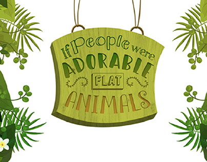 If people were adorable flat animals