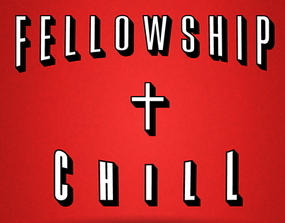 Fellowship & Chill Event Flyer