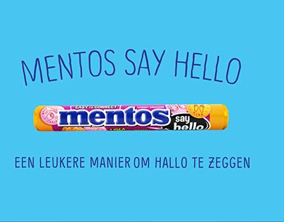 Mentos Say Hello
