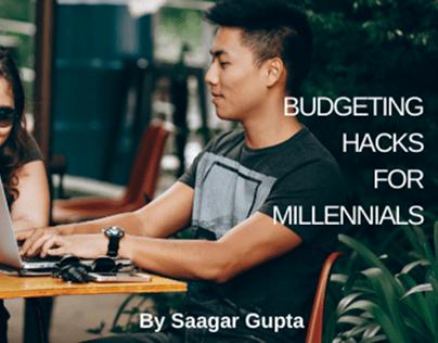 Budgeting Hacks for Millennials   Saagar Gupta
