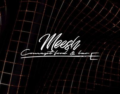 Meesh. Concept food & bar