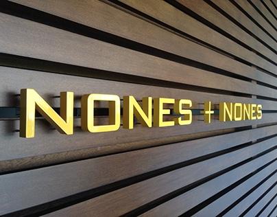 Nones + Nones Signage Project