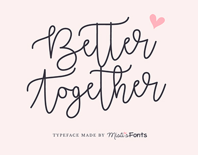 BETTER TOGETHER - FREE SCRIPT FONT