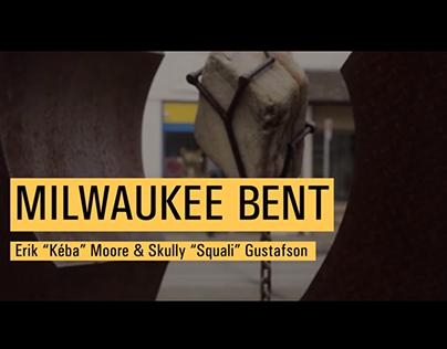 Milwaukee Bent: Ep. 1