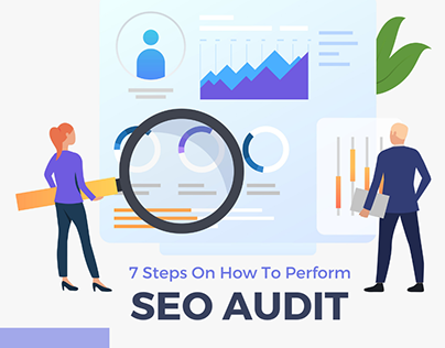 7 Steps On How To Perform An Seo Audit