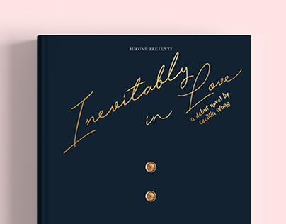Inevitably In Love by Ce.Wng