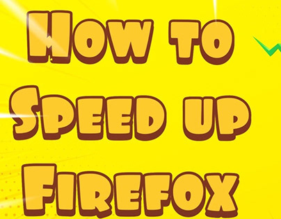 How To Speed Up Mozilla Firefox Foe Mac Users