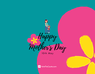 Happy Mother's Day Quotes, Messages