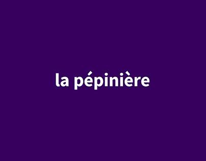 LA PÉPINIÈRE