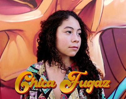 Chica Fugaz - Video Musical