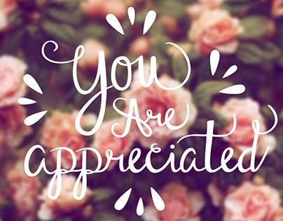 You are Appreciated (Mother's Day)