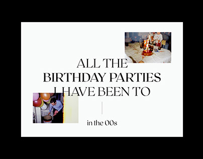 ALL THE BIRTHDAY PARTIES | EDITORIAL DESIGN