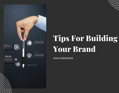 Tips For Building Your Brand
