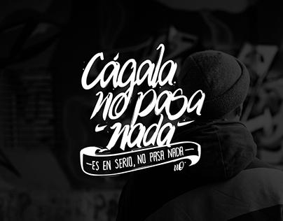 Cágala / lettering