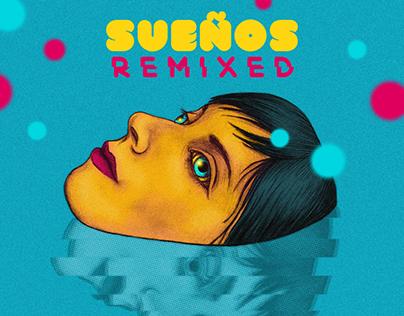 Sueños Remixed Album Art