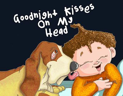 Goodnight Kisses on My Head