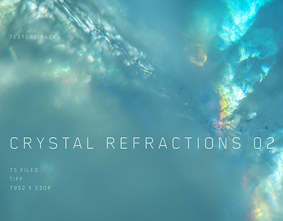 Crystal Refractions 02