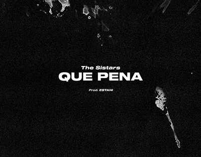 The Sistars - Que Pena