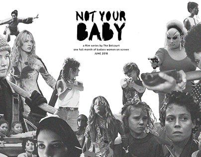 NOT YOUR BABY Film Series