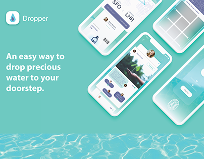 DROPPER: Water Delivery - Mobile Concept UI UX
