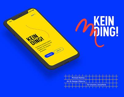 KEIN DING Online Art & Design Store