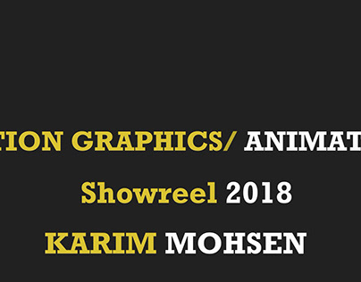 Motion Graphics and Animation Reel 2018