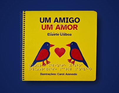 Um amigo, um amor - Tactile book