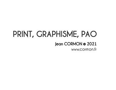PRINT, GRAPHISME, PAO - Jean CORMON © 2021