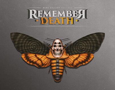Remember Death - Solo Show