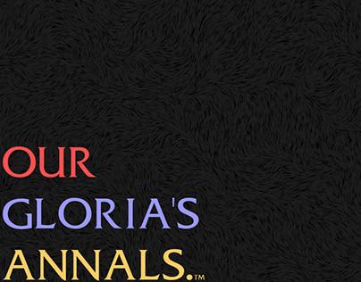 OUR GLORIA'S ANNALS