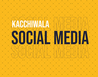 Social Media Design for Kacchiwala