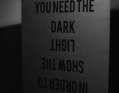 You Need the Dark