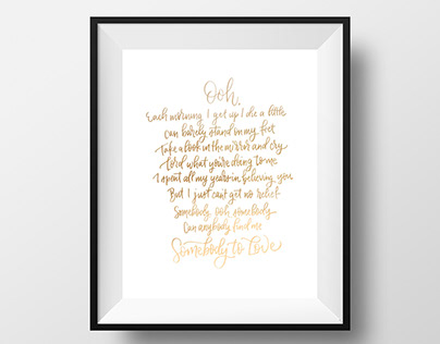 Somebody to Love Calligraphy