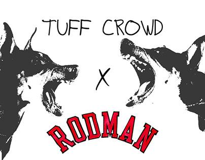 Tuff Crowd x Dennis Rodman Collab Concept