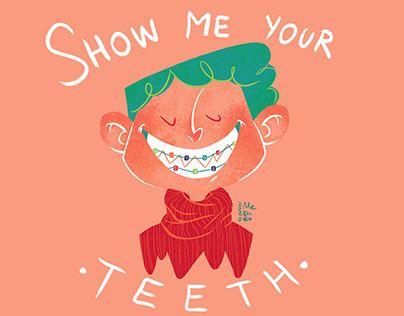 Show me your teeth