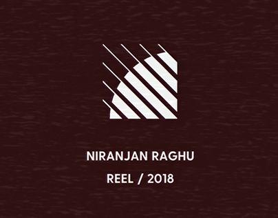 Reel / 2018 - Niranjan Raghu