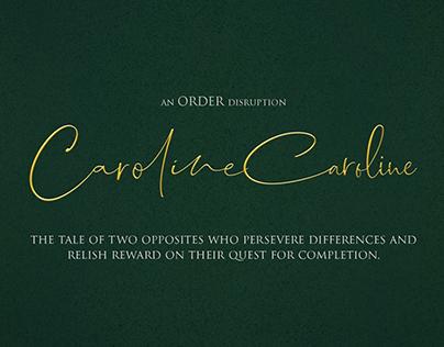 Caroline Caroline - Pre-Production Document