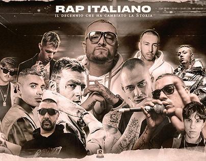 Rap Italiano    Il decennio che ha cambiato la storia.