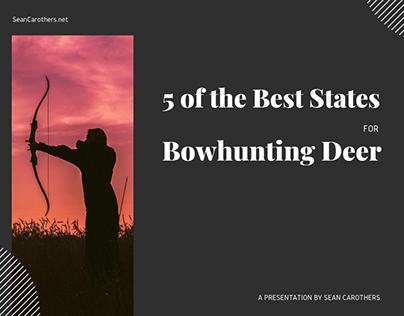 5 of the Best States for Bowhunting Deer