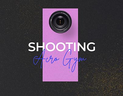 Shooting : Acro Gym
