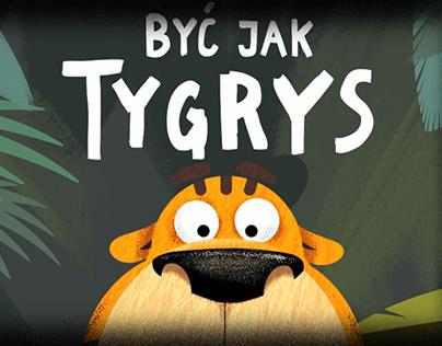 Być jak Tygrys - personal animation