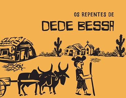 Os repentes de Dedé Bessa