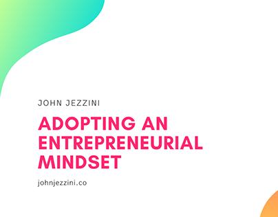 Adopting an Entrepreneurial Mindset