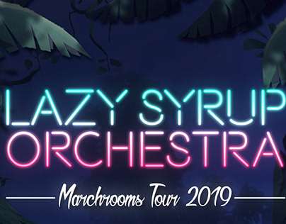 Lazy Syrup Orchestra - Marchrooms Tour graphics