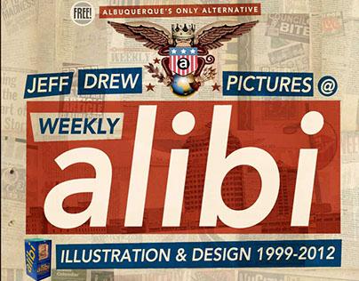 WEEKLY ALIBI: Illustration & Design 1999-2012