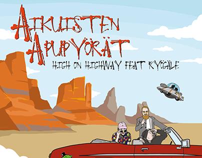 Aikuisten apupyörät - high on highway feat. ryögäle